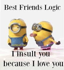 funny minion quote about friends relatable friend jokes