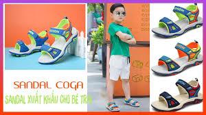 🌼 Sandal Bé Trai chính hãng Coga - Sandal bé trai xuất khẩu (ZALO:  0934.28.2018) - YouTube