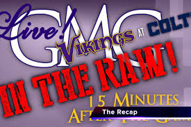 Vikings vs Colts - GMG In The Raw LIVE ...