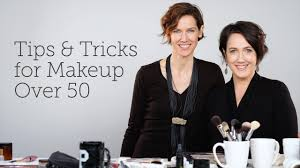 tips tricks for makeup over 50 you