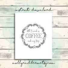 need coffee quote all i need is coffee and my dog by mollyandbeau