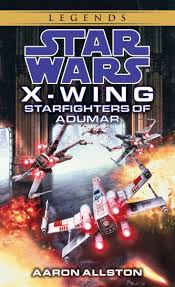 Read Starfighters of Adumar: Star Wars Legends (X-Wing) by Aaron ...