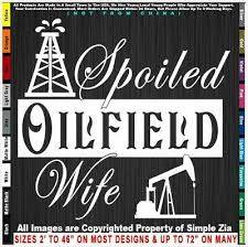 Spoiled Oilfield Wife Jack Frac Life Mafia Roughneck Girl Patch Sticker Decal In 2020 Girl Patches Roughneck Oilfield