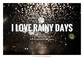 i love rainy days picture quotes