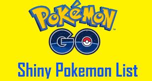 UPDATE Pokemon Go List of All Shiny Pokemon Released so Far