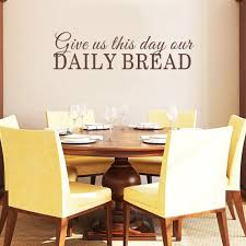 Amazon Com Dining Room Wall Decal Give Us This Day Our Daily Bread Kitchen Scriptures Decal Bible Verse Wall Art Black 6 H X22 W Kitchen Dining