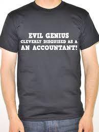 funny accountant t shirt evil genius