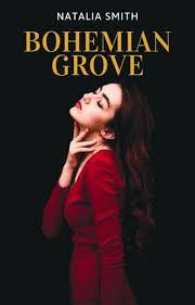 Bohemian Grove - Natalia Smith - Wattpad