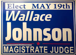 Wallace Johnson for Magistrate Judge - Home | Facebook