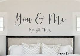 You Me We Got This Vinyl Wall Decal Vinyl Wall Decal In 2020 Vinyl Wall Decals Wall Decals Vinyl Wall
