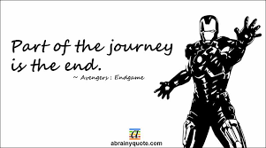 avengers endgame quotes on part of the journey abrainyquote