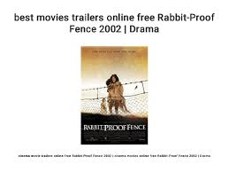 Best Movies Trailers Online Free Rabbit Proof Fence 2002 Drama