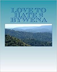Love to Hate 2 bywena: Georgette Smith: 9781477546666: Amazon.com ...