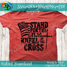 Stand For The Flag Kneel At The Cross Usa Flag Svg Cross Svg Waving Dynamic Dimensions