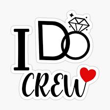 I Do Crew Stickers Redbubble