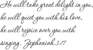 Amazon Com Tapestry Of Truth Zephaniah 3 17 Tot602 Wall And Home Scripture Lettering Quotes Images Stickers Decals Art And More He Will Take Great Delight In You He Will