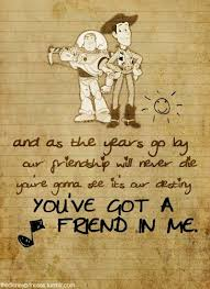 you ve got a friend in me
