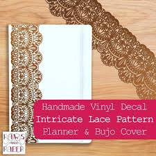 Bronze Or White Lace Decal Bullet Journal And Planner Etsy