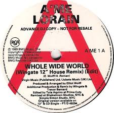 Whole Wide World by A'me Lorain (Single; RCA; AME 1): Reviews ...