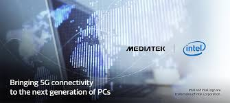 Intel și MediaTek lucrează la un laptop cu 5G - Va fi lansat în 2020