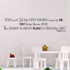Amazon Com Matthew 19 14 Vinyl Wall Decal By Wild Eyes Signs Let The Little Children Come To Me Children S Modern Christian Decor Church Sunday School Wall Lettering Nursery Wall Words Mat19v14 0001 Handmade