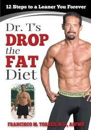 Dr. T's Drop the Fat Diet : Abby Campbell : 9780692516805