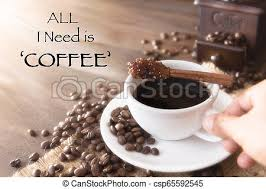 coffee quote coffee cup and brown sugar cinnamon stick on old