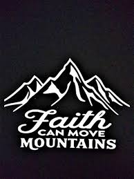 Amazon Com Chase Grace Studio Faith Can Move Mountains Hope Vinyl Decal Sticker White Cars Trucks Suvs Vans Laptops Walls Glass Metal 6 5 X4 75 Cgs966 Automotive