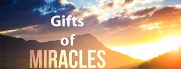 sermons on the gift of miracles end