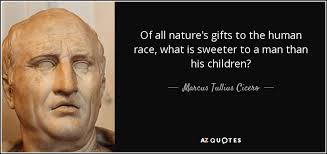 marcus tullius cicero quote of all nature s gifts to the human