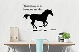 Horse Wall Decal Girls Room Quote Decal Wall Words Decal Teen Bedroom Decal Dorm Room Decor 23 X 33 Inches Wall Decor Stickers Amazon Com