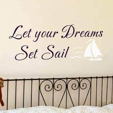 Amazon Com Let Your Dream Set Sail Nautical Wall Decal Removable Vinyl Wall Decal In Nautical Theme Decal Navy Blue White M Home Kitchen
