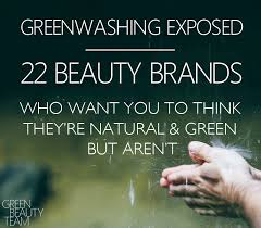 greenwashing in cosmetics the brands