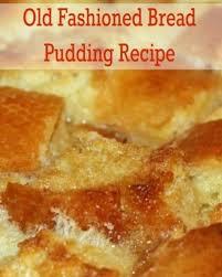 old fashioned bread pudding recipe oh