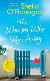 The Women Who Ran Away By Sheila O Flanagan Online Free At Epub