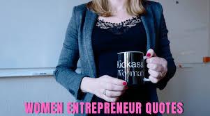 women entrepreneur quotes courageous w quotes