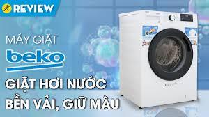 Máy giặt Beko: giặt hơi nước, chạy êm, tiết kiệm điện ...