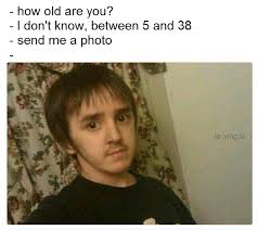 Age is just a number I guess | Selfie | Know Your Meme
