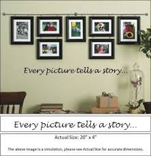 Vinyl Sticker Wall Decal Every Picture Tells A Story Wall Wall Decals Vinyl Sticker