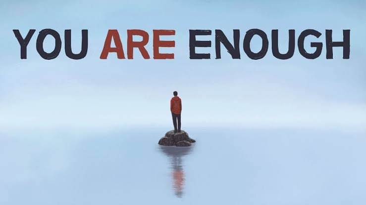 Image result for You are enough""