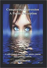 conquering depression a poetic perception a collection of short