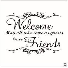 creative removable vinyl wall stickers welcome friends quotes