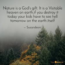nature is a god s gift i quotes writings by harini