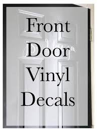 How To Make Front Door Decals Create And Babble Front Door Decal Door Decals Vinyl Door Decal