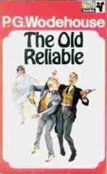 The Old Reliable