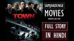 The Town Full Movie Hindi Explanation ...