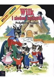 Wilk i siedem koźlątek. Pokoloruj bajkę - kolorowanki - Egmont ...