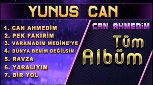 Albüm - Yunus Can / Can Ahmedim Albümü / En Güzel İlahi Albümleri ...