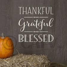 Thankful Grateful Blessed Vinyl Lettering Wall Decal Sticker 10 H X 10 L Eggshell Walmart Com Walmart Com