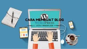 Panduan Lengkap : Bagaimana Cara Membuat Blog WordPress (Langkah ...